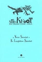 Stinkfoot: An English Comic Opera