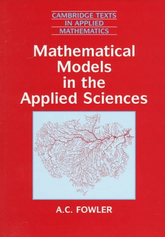 Mathematical Models in the Applied Sciences Paperback (Cambridge Texts in Applied Mathematics)