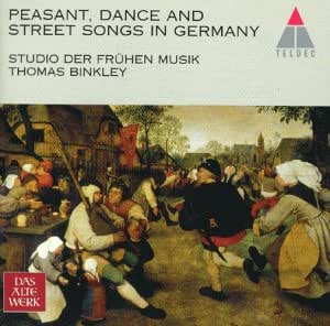 Chansons Traditionnelles Allemandes/ German peasant, Dance and Street songs in the 16th Germany