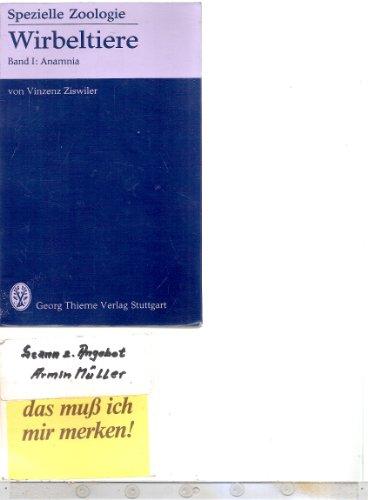 Spezielle Zoologie I. Wirbeltiere, Anamnia