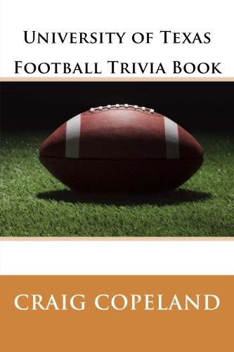 University of Texas Football Trivia Book por Craig Copeland
