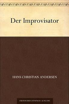 Der Improvisator (German Edition) par [Andersen, Hans Christian]