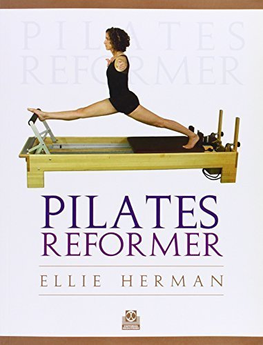 PILATES REFORMER by Ellie Herman (2011) Paperback por Ellie Herman