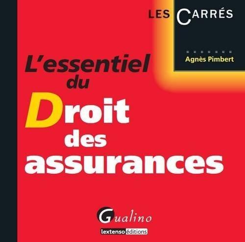 L'essentiel du Droit des assurances de Agnès Pimbert (16 octobre 2012) Broché