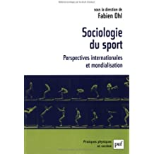 Sociologie Du Sport: Perspectives Internationales Et Mondialisation