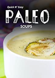 Paleo Soups (Quick N' Easy Paleo Book 5) (English Edition)