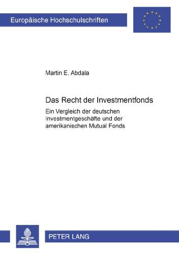 europaische-hochschulschriften-reihe-ii-rechtswissenschaft-das-recht-der-investmentfonds-ein-verglei