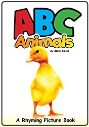 ABC Animals - An Alphabetical Rhyming Children's Picture Book ( Fun Ebooks For Kids )