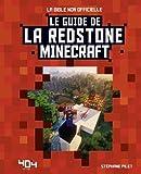 Minecraft - Le guide de la redstone