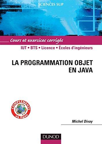 La programmation objet en Java - Cours et exercices corrigés - Livre+compléments en ligne