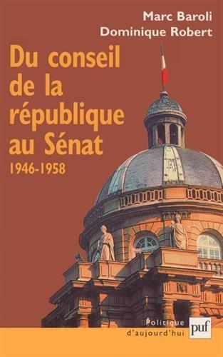 Du conseil de la république au sénat, 1946-1958