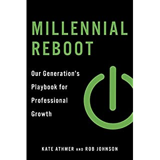 Millennial Reboot: Our Generation's Playbook for Professional Growth (English Edition)