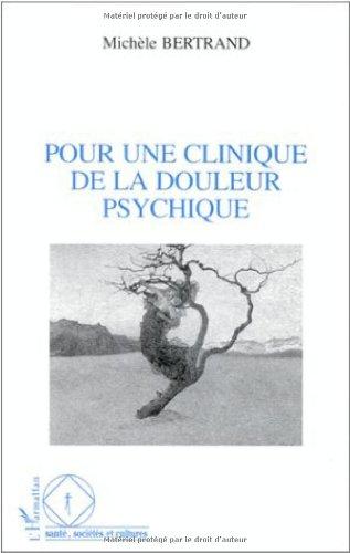 Pour une clinique de la douleur psychique