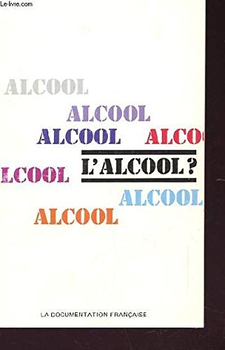 L'alcool? (French Edition)