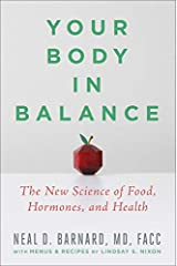 Your Body in Balance: The New Science of Food, Hormones, and Health Gebundene Ausgabe