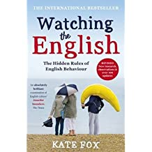 [(Watching the English)] [ By (author) Kate Fox ] [April, 2014]