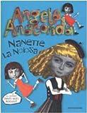 Angela Anaconda. Nanette la noiosa
