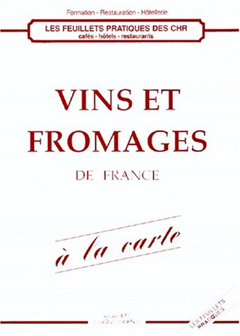 Vins et fromages de France à la carte