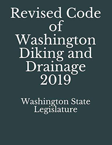 Revised Code of Washington Diking and Drainage 2019