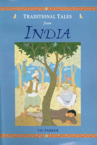 Traditional tales from India, based on myths and legends