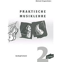 Praktische Musiklehre Lösungsheft zu Heft 2 (BV 392 )