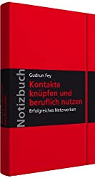 Notizbuch Kontakte knüpfen und beruflich nutzen: Erfolgreiches Netzwerken; Hardcover, mit Leseband und Falttasche, verschließbar mit Gummiband; Walhalla Notizbuch