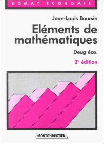 Eléments de mathématiques, 2e édition, tome 1
