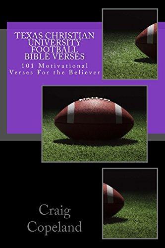 Texas Christian University Football Bible Verses: 101 Motivational Verses For the Believer (The Believer Series) por Craig Copeland