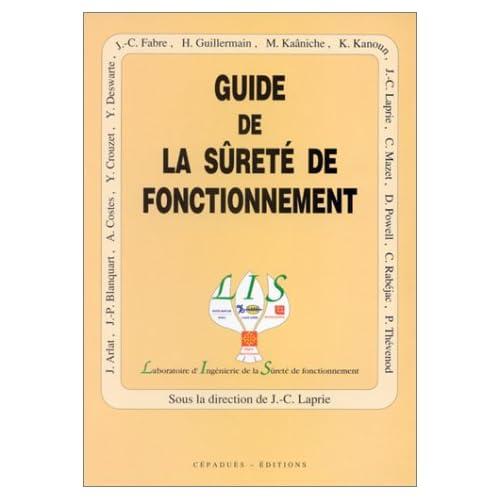 Le guide de la sûreté de fonctionnement, 2e édition