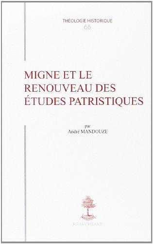 Migne et le renouveau des études patristiques par Actes du Colloque de Saint-Flour (7-8 juillet 1975)