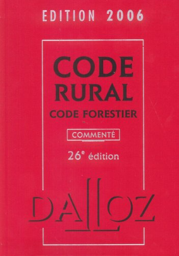 Code rural Code forestier : Edition 2006