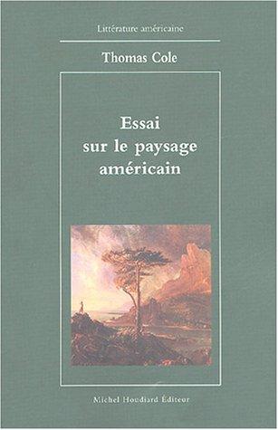 Essai sur le paysage américain par Thomas Cole