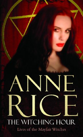 The Witching Hour por Anne Rice