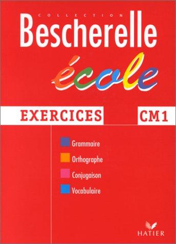 Bescherelle : cahier cours moyen 1re année, exercices par C. Gau