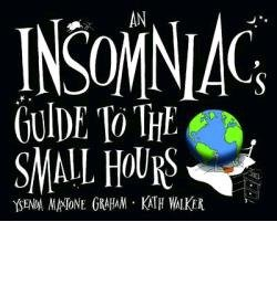 [(An Insomniac's Guide to the Small Hours)] [Author: Ysenda Maxtone-Graham] published on (October, 2012)