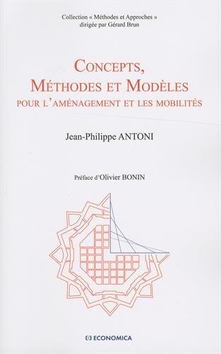 Concepts, méthodes et modèles pour l'aménagement et les mobilités
