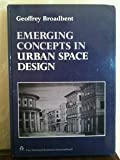 Emerging Concepts in Urban Design