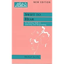 Swift to Hear: Facilitationg skills in listening and responding: Facilitating Skills in Listening and Responding (New Library of Pastoral Care)