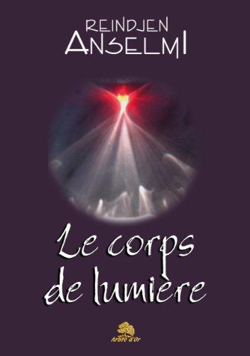 Le corps de lumière par Reindjen Anselmi