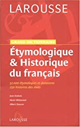 Grand dictionnaire Etymologique et Historique du français