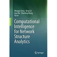 Computational Intelligence for Network Structure Analytics