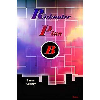 Riskanter Plan B
