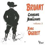 Bruant : Chansons et Monologues, Volume 2