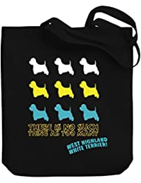 Teeburon THERE IS NO SUCH THING AS TOO MANY West Highland White Terrier Bolsa de Lona