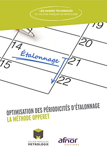 Optimisation des périodicités d'étalonnage: La méthode OPPERET par CFM (Collège Français de Métrologie)