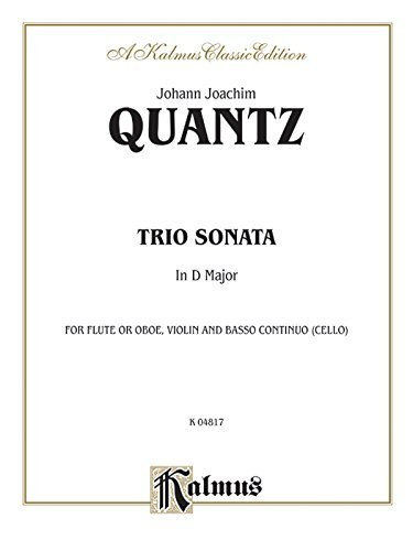 Trio Sonata in D Major: Flute (Oboe), Violin, & Basso Continuo (Score & Parts), Score & Parts (Kalmus Edition) (1985-03-01)