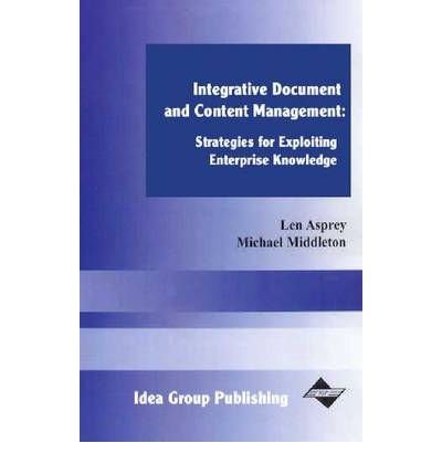 integrated-document-and-content-management-systems-for-exploiting-enterprise-knowledge-author-len-as