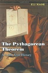 The Pythagorean Theorem: A 4,000-Year History by Maor, Eli (2007) Gebundene Ausgabe