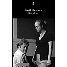 Blackbird (Faber and Faber Plays) (English Edition)