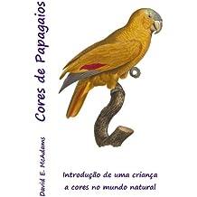 Cores de Papagaios: Introdução de uma criança a cores no mundo natural